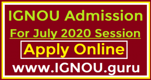 IGNOU Admission July 2020