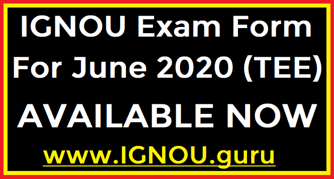 IGNOU Exam Form June 2020